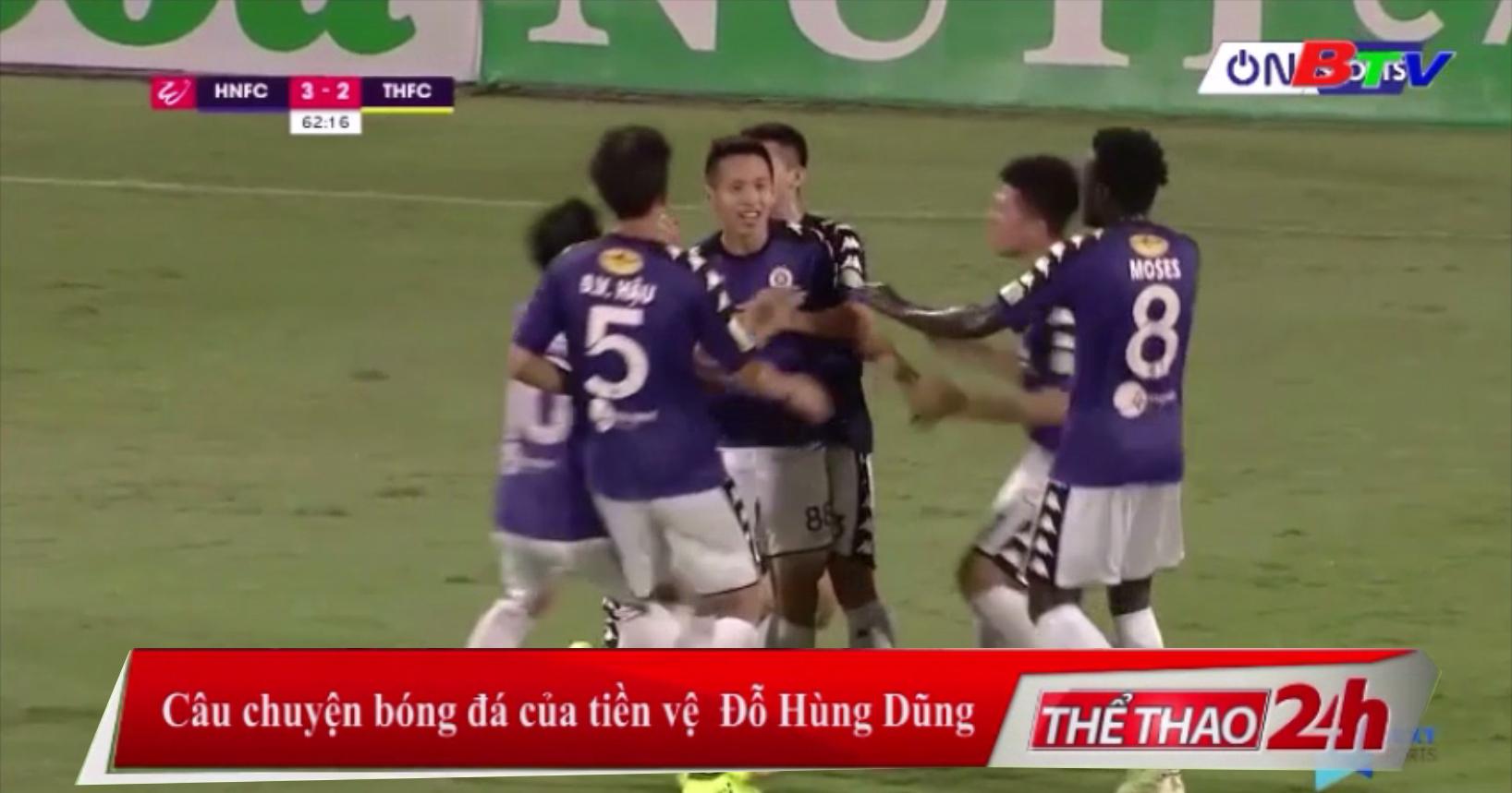 Câu chuyện bóng đá của tiền vệ Nguyễn Hùng Dũng