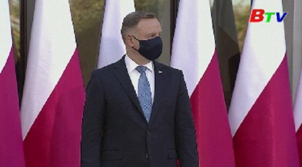 Tổng thống Ba Lan dương tính với COVID-19