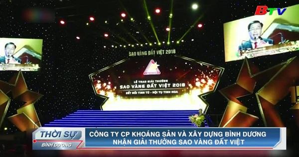 Công ty CP Khoáng sản và Xây dựng Bình Dương nhận giải thưởng Sao vàng Đất Việt