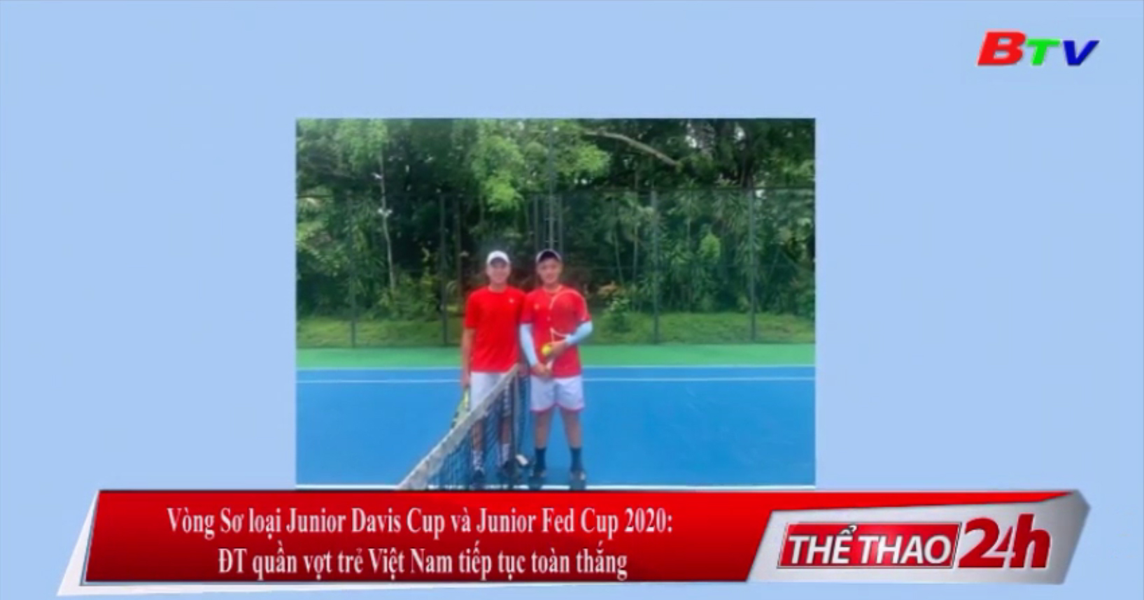 Vòng sơ loại Junior Davis Cup và Junior Fed Cup 2020 – ĐT quần vợt trẻ Việt Nam tiếp tục toàn thắng
