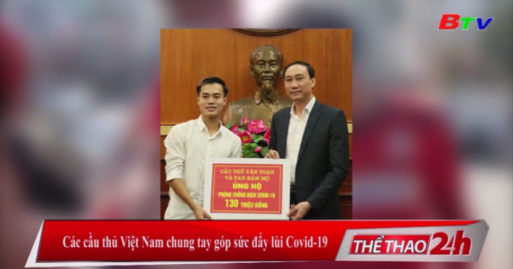 Các cầu thủ Việt Nam chung tay góp sức đẩy lùi Covid-19