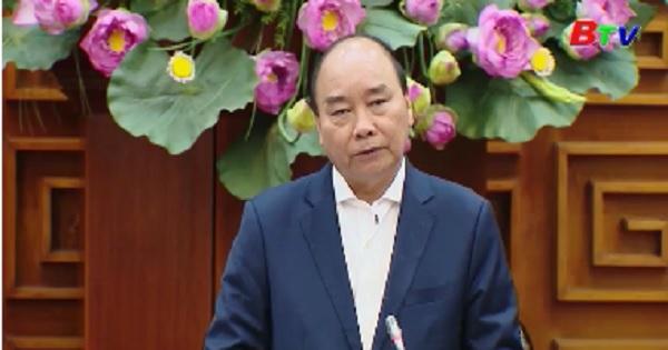 Thủ tướng: Chống dịch như chống giặc