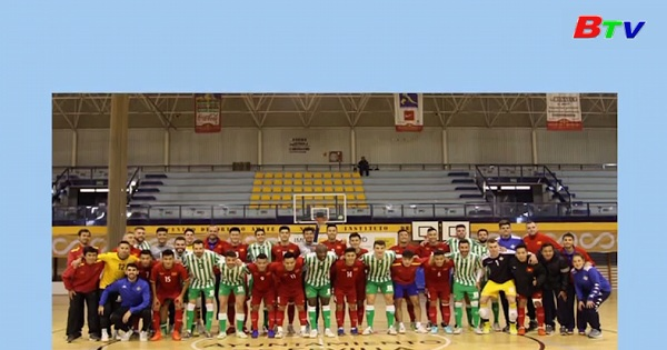 Đội tuyển Futsal Việt Nam hòa CLB Real Betis (Tây Ban Nha) trong chuyến tập huấn