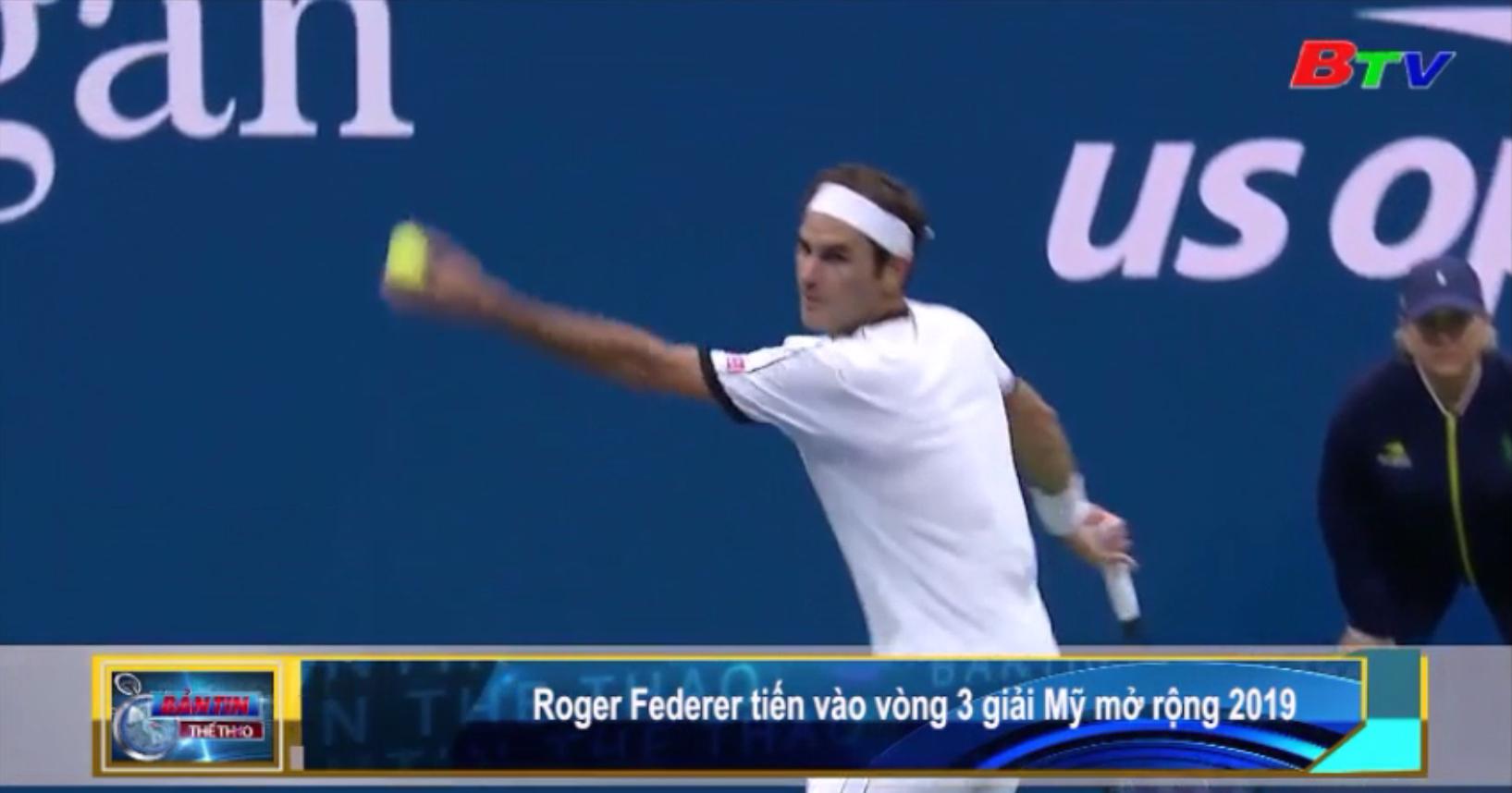 Roger Federer tiến vào vòng 3 giải Mỹ mở rộng 2019