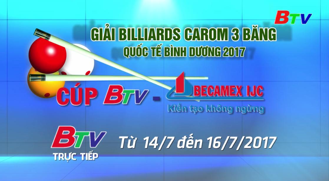 Giải Bida Carom 3 băng Quốc tế Bình Dương lần VI/2017 Cúp BTV Becamex IJC
