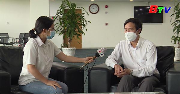 Trao đổi với Tiến sĩ Nguyễn Hồng Chương - Giám đốc Sở Y tế tỉnh Bình Dương - về những giải pháp cấp bách để phòng, chống dịch Covid-19