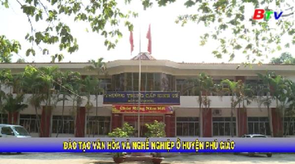 Đào tạo văn hóa và nghề nghiệp ở huyện Phú Giáo