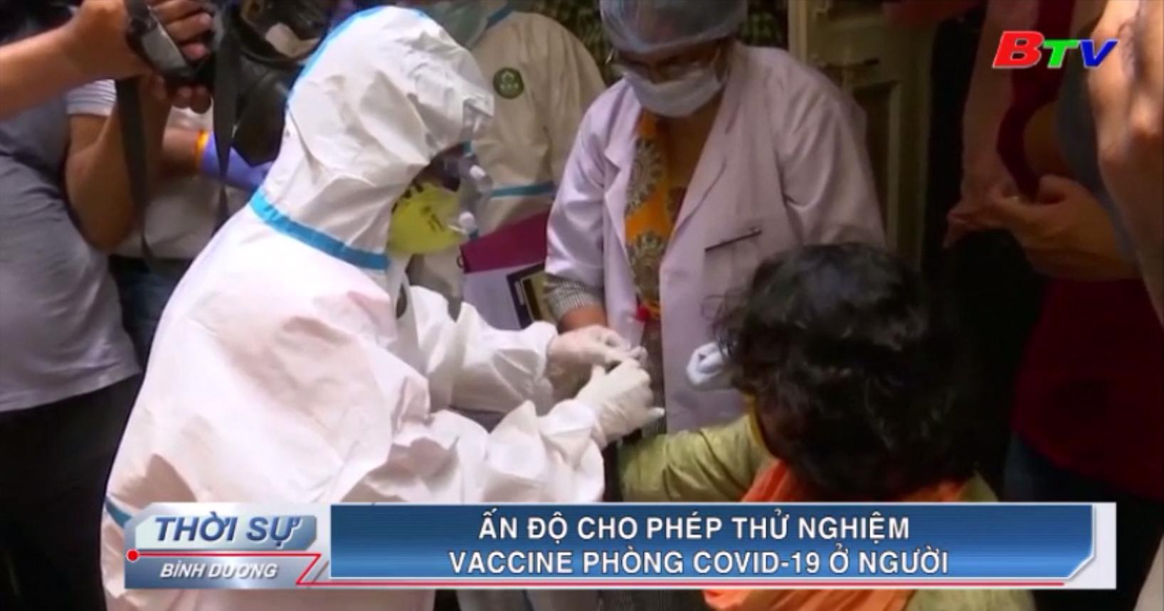 Ấn Độ cho phép thử nghiệm vaccine phòng Covid-19 ở người