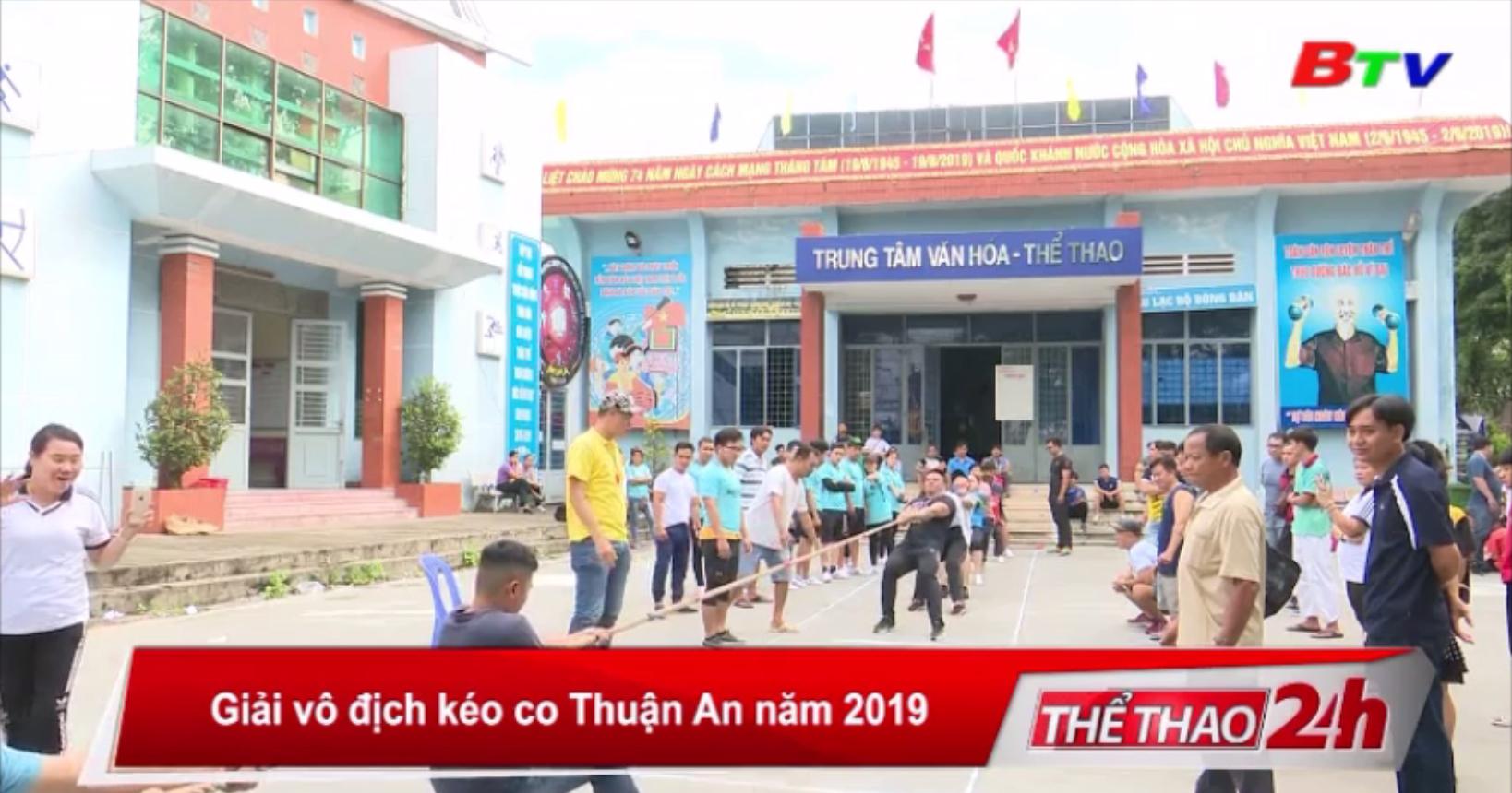 Giải vô địch kéo co thị xã Thuận An năm 2019