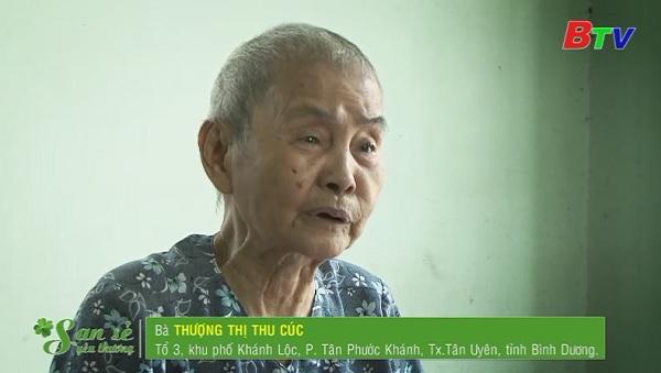 San Sẻ Yêu Thương - Hoàn cảnh bà Thượng Thị Thu Cúc (Tổ 3, KP Khánh Lộc, Tân Phước Khánh, Tân Uyên, Bình Dương)