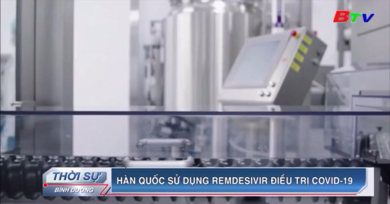 Hàn Quốc sử dụng Remdesivir điều trị Covid-19