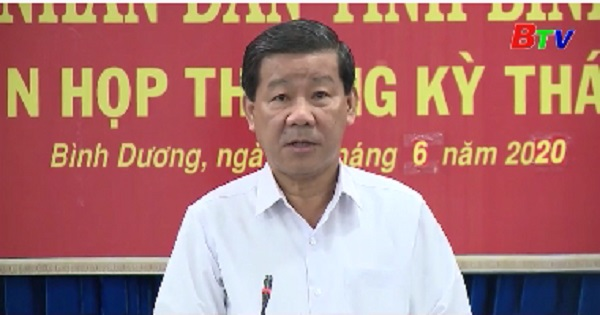 UBND tỉnh Bình Dương họp phiên thường kỳ tháng 6/2020