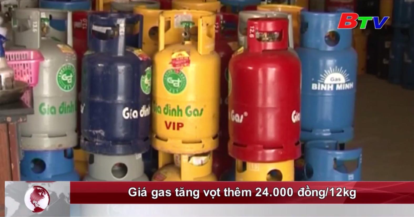 Giá gas tăng vọt thêm 24.000 đồng/12kg