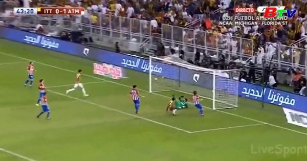Giao hữu Al Ittihad 2-3 Atletico Madrid