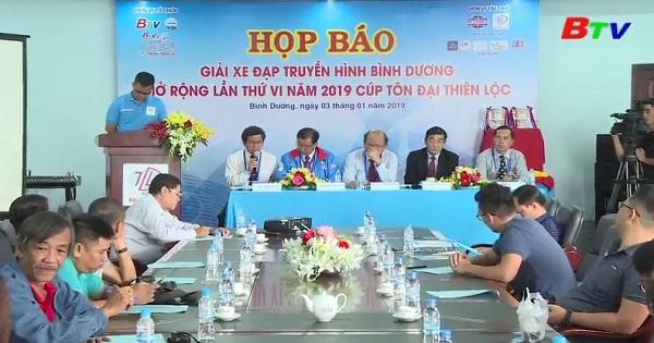 Họp báo Giải xe đạp Truyền hình Bình Dương mở rộng lần thứ VI năm 2019  Cúp Tôn Đại Thiên Lộc