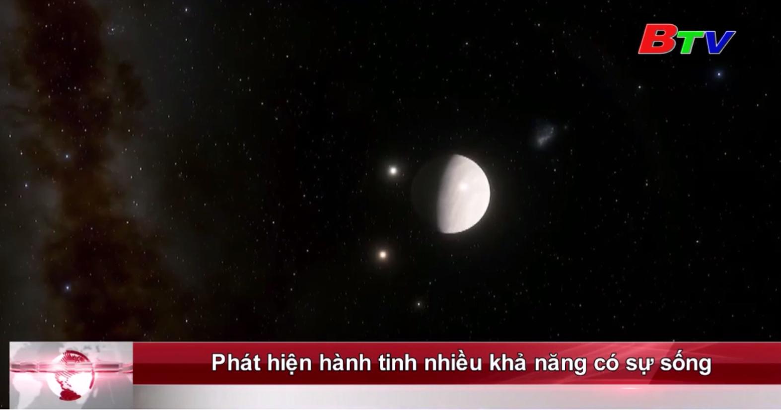 Phát hiện hành tinh nhiều khả năng có sự sống