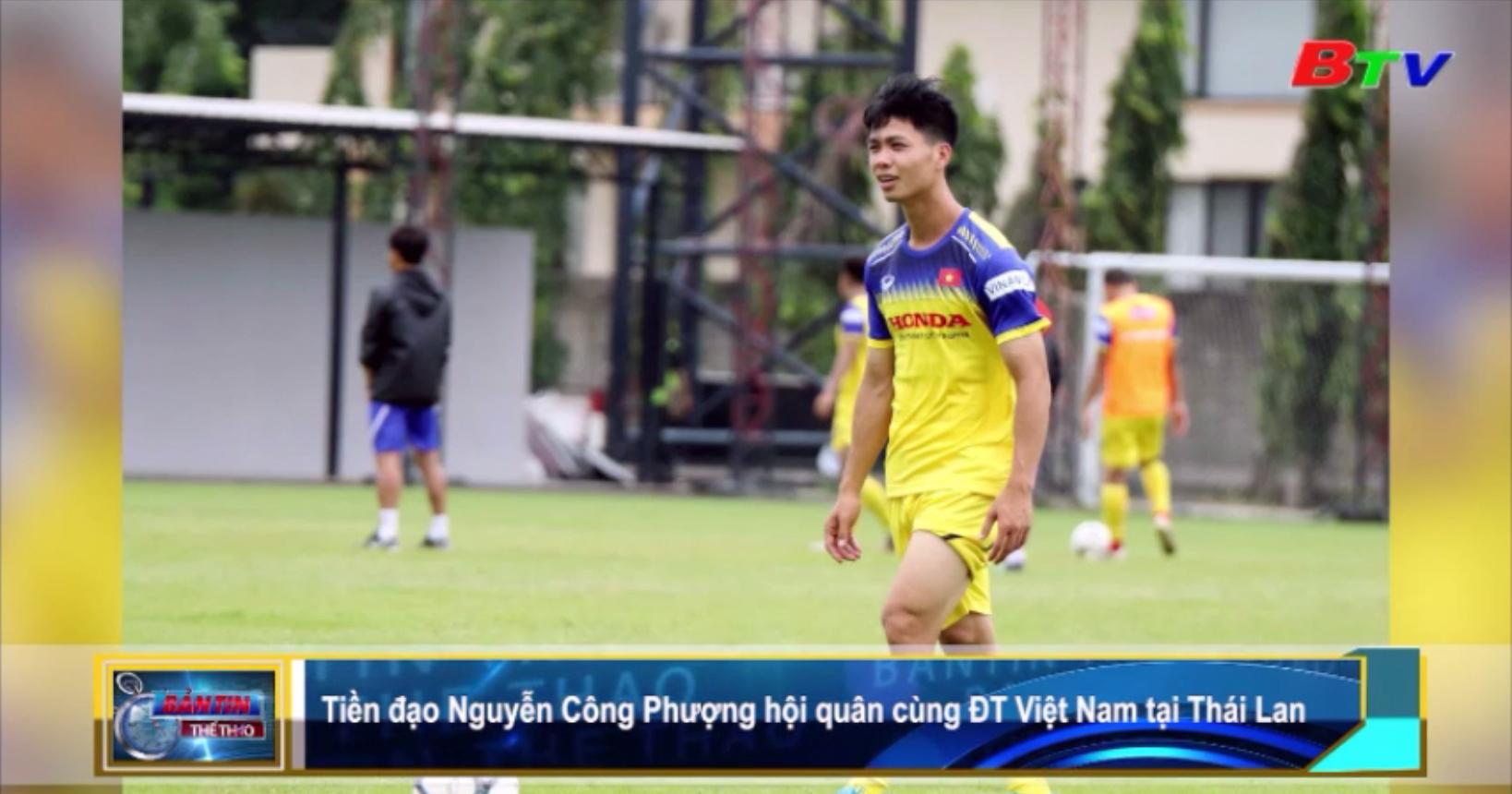 Công Phượng hội quân cùng đội tuyển Việt Nam tại Thái Lan