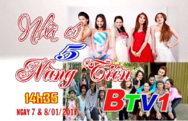 Phim Nhà Có 5 Nàng Tiên (14h35 BTV1 ngày 7-8/1/2017)