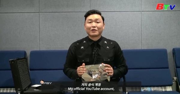 Psy- Nghệ sĩ Châu Á đầu tiên có 10 triệu người theo dõi trên Youtube