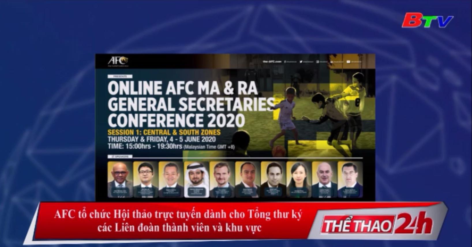 AFC tổ chức Hội thảo trực tuyến dành cho Tổng Thư ký các liên đoàn thành viên và khu vực