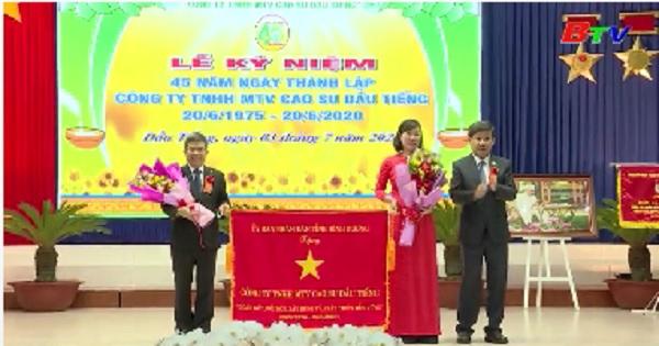 Công ty cao su Dầu Tiềng kỷ niệm 45 năm thành lập