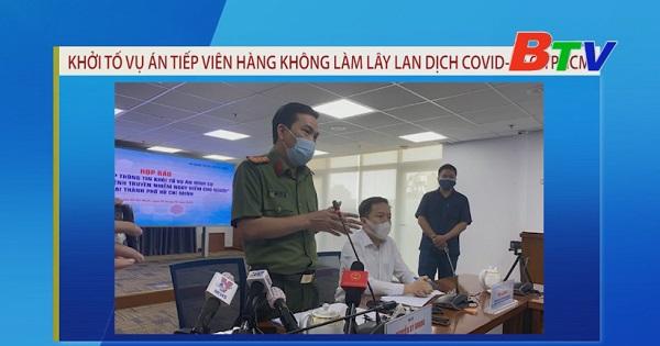 Khởi tố vụ án tiếp viên hàng không làm lây lan dịch COVID-19 ở TP. Hồ Chi Minh