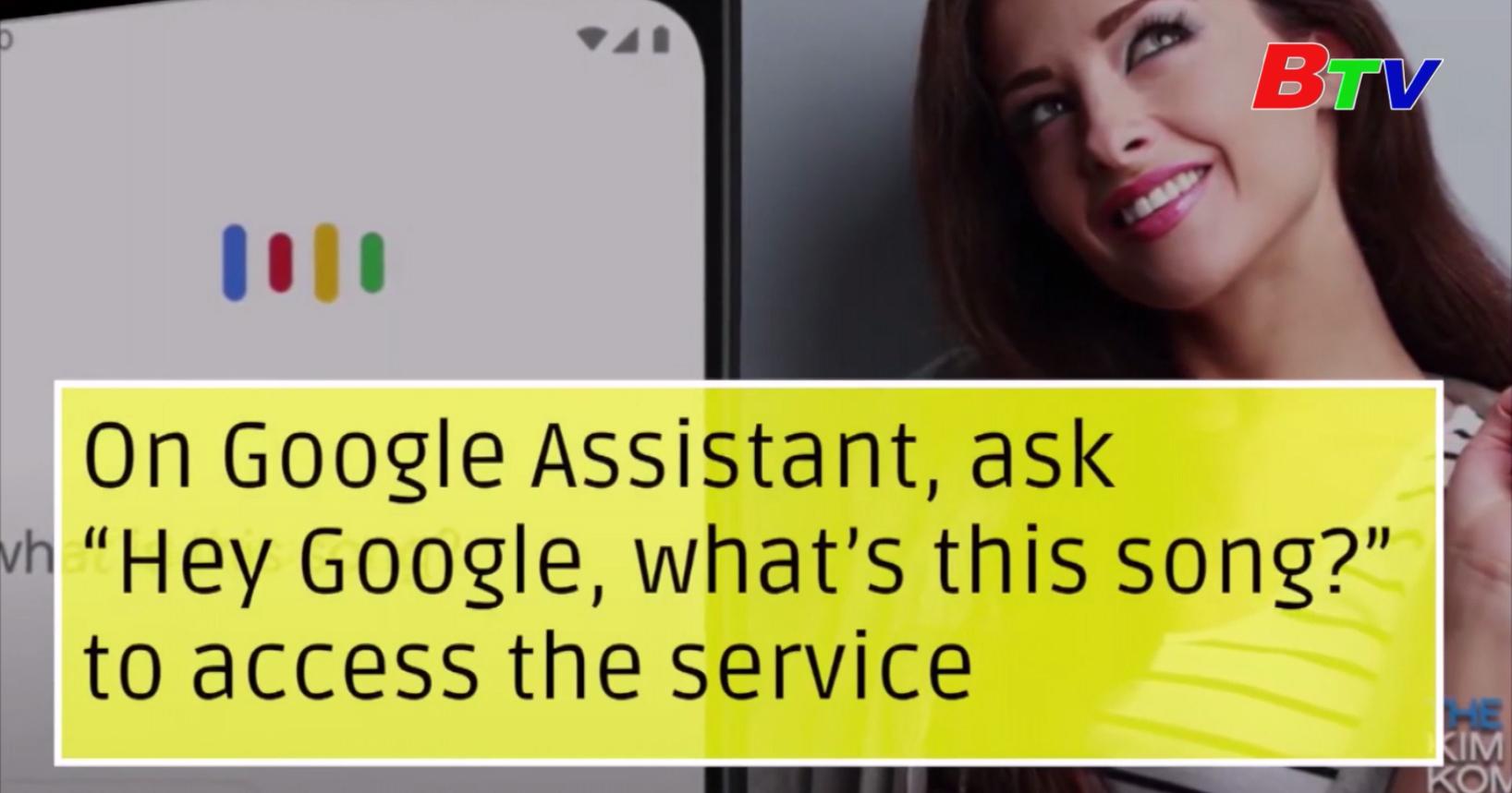Google bổ sung một tính năng mới cho phép tìm ra bài hát bằng cách ngâm nga, huýt sáo hoặc hát