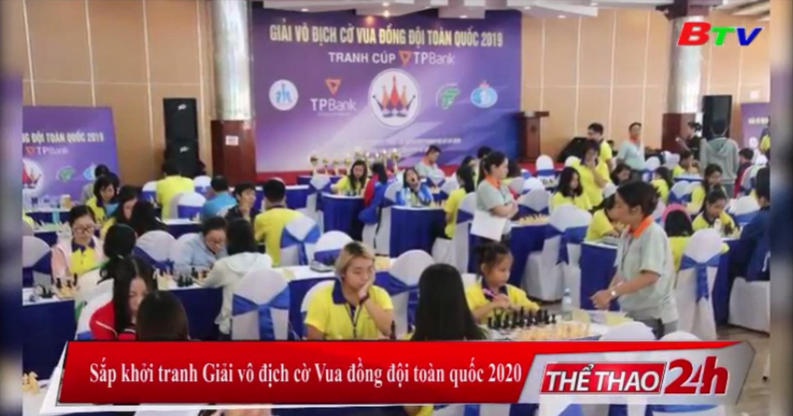 Sắp khởi tranh Giải vô địch cờ Vua đồng đội toàn quốc 2020