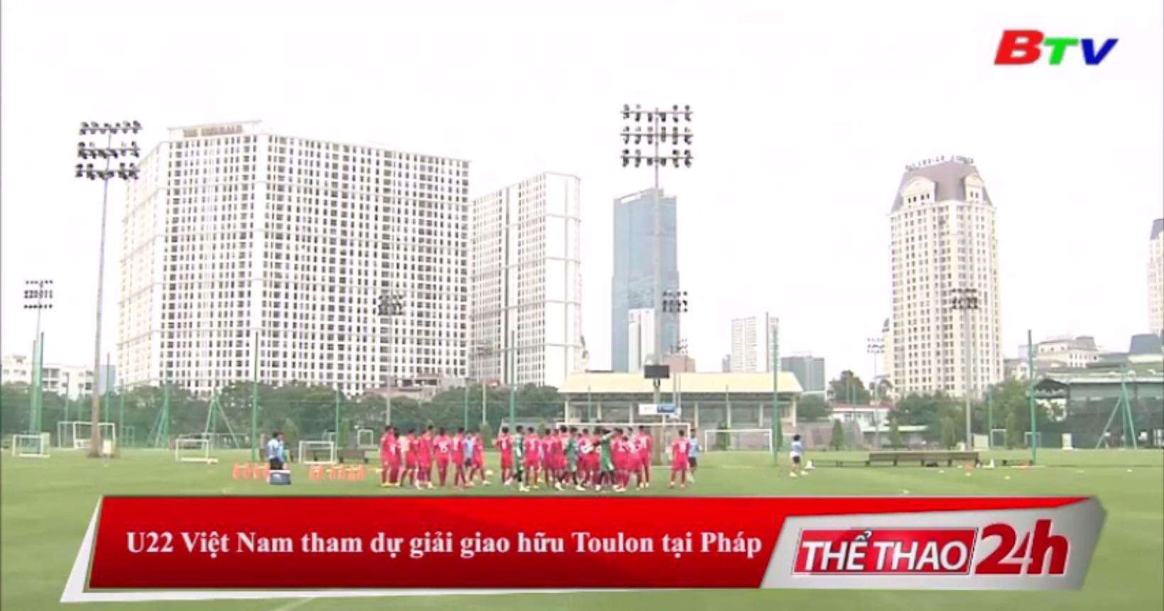 U22 Việt Nam tham dự giải giao hữu Toulon tại Pháp