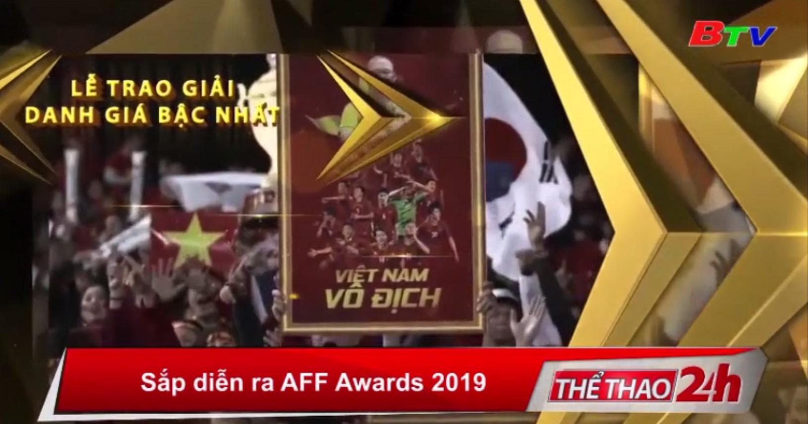Sắp diễn ra AFF Awards 2019