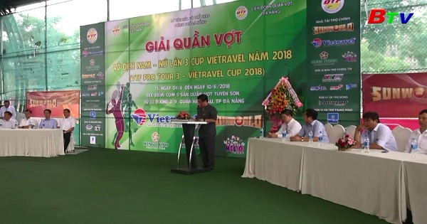 Khởi tranh Giải quần vợt VTF Pro Tour 3 năm 2018