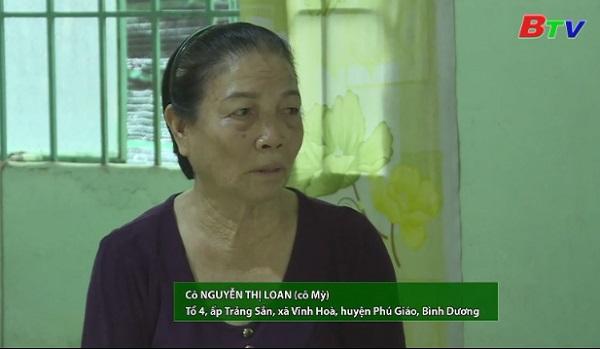 San Sẻ Yêu Thương - Hoàn cảnh cô Nguyễn Thị Loan (Sinh năm 1945, tổ 4, ấp Trẳng Sắn, xã Vĩnh Hoà, huyện Phú Giáo, Bình Dương)