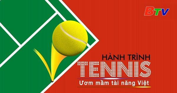 Hành trình Tennis (Chương trình ngày 5/12/2020)