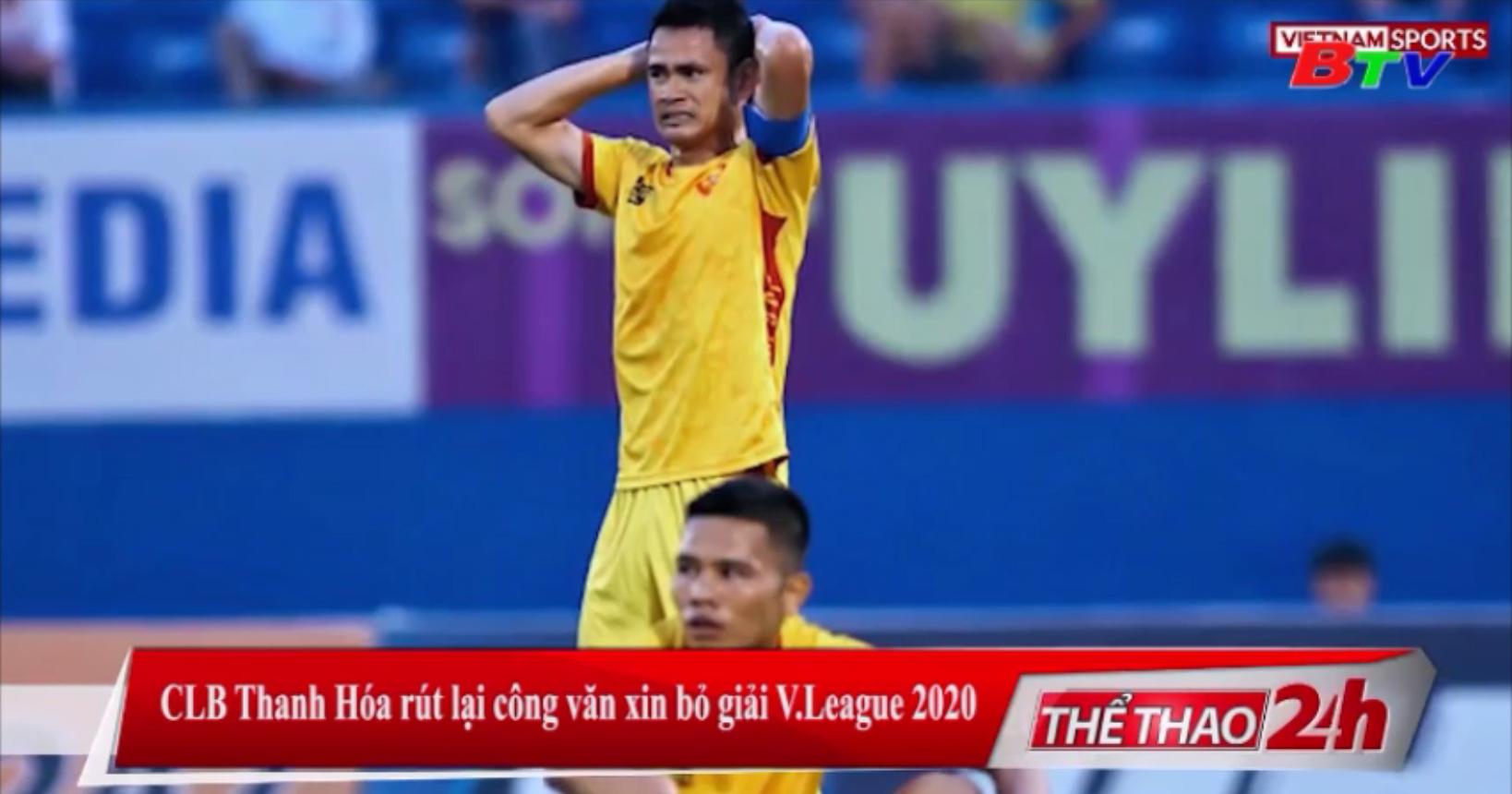 CLB Thanh Hóa rút lại công văn xin bỏ giải V-League 2020