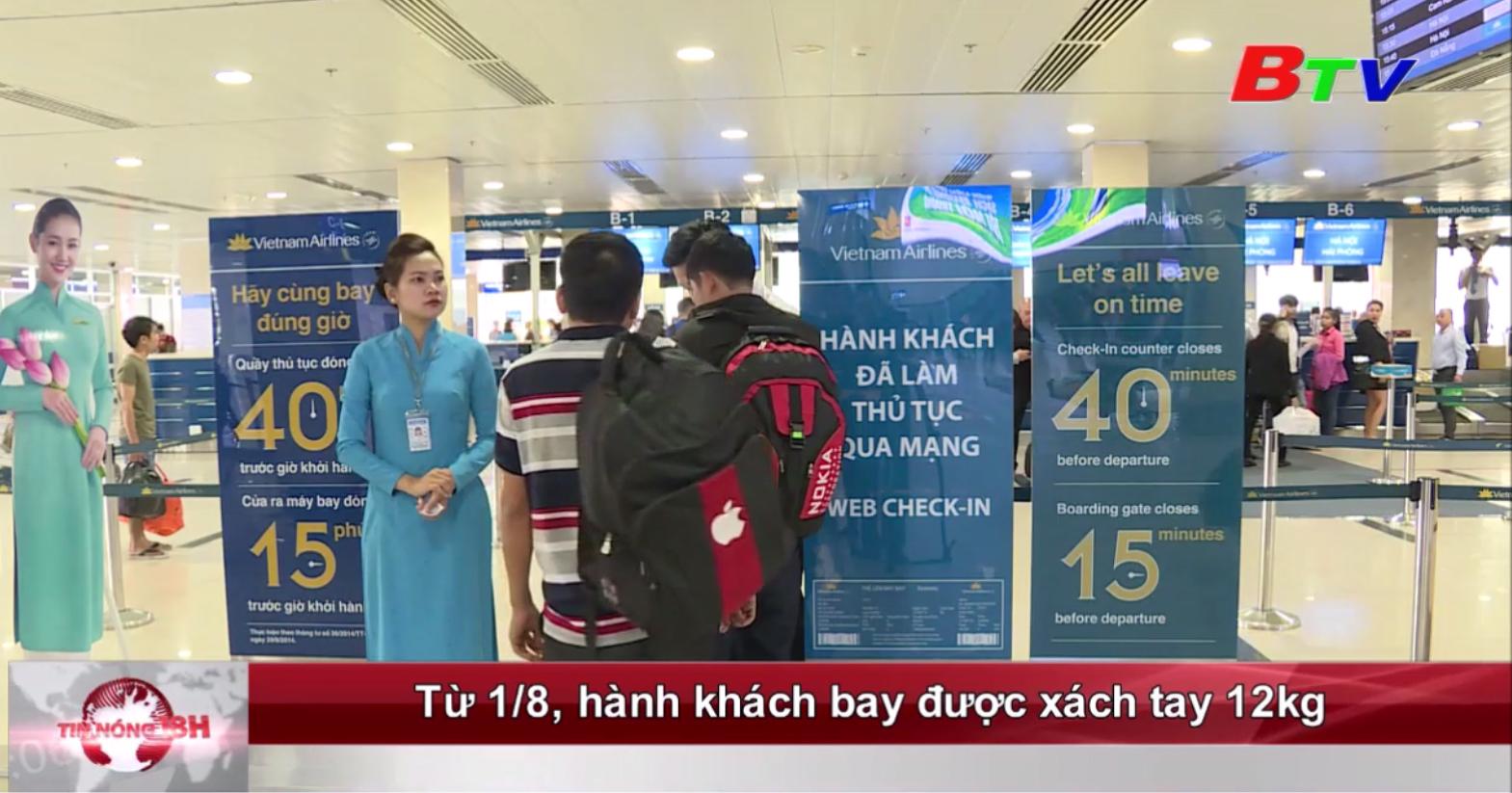 Từ 1/8, hành khách bay được xách tay 12kg