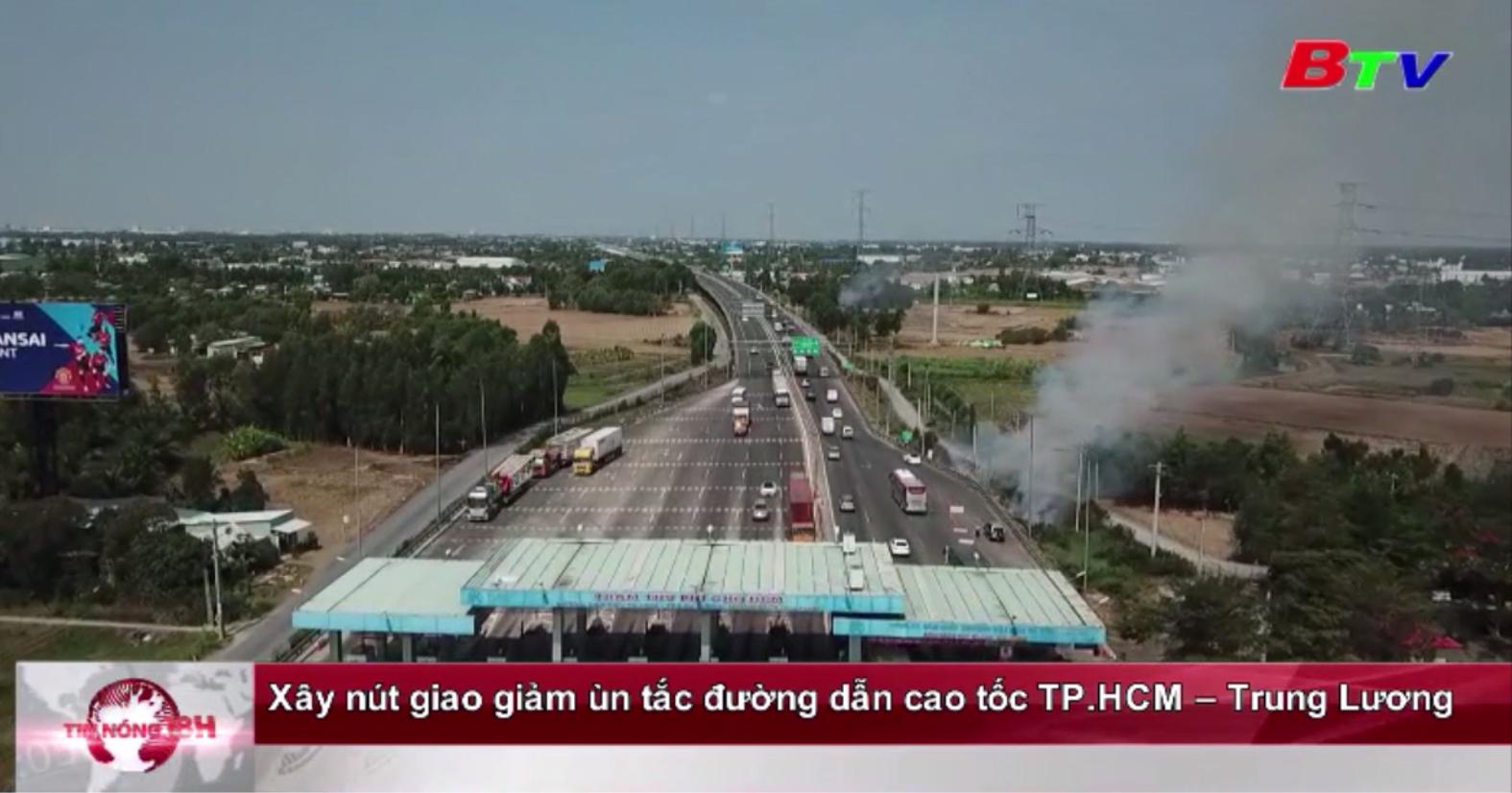 Xây nút giao giảm ùn tắc đường dẫn cao tốc TP.HCM - Trung Lương