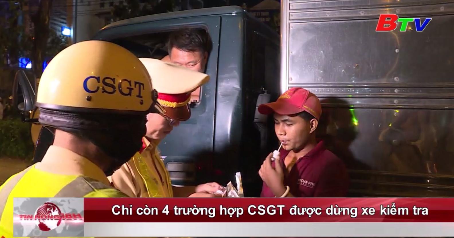 Chỉ còn 4 trường hợp CSGT được dừng xe kiểm tra