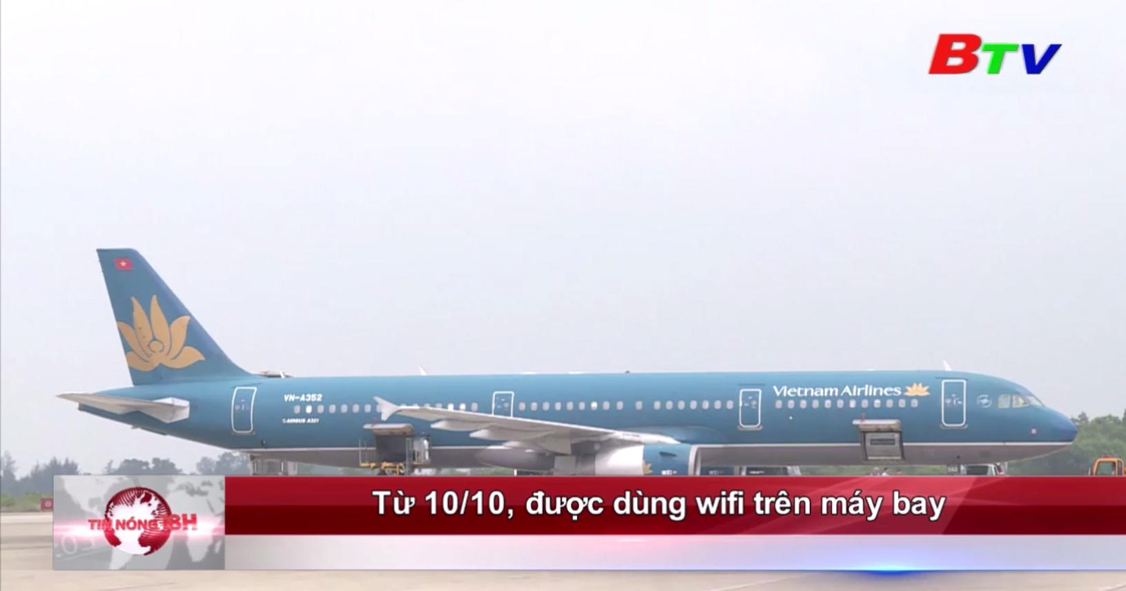 Từ 10/10, được dùng wifi trên máy bay