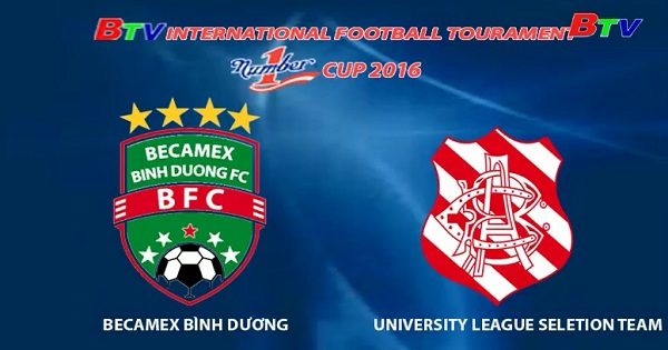 Becamex Bình Dương vs University League Selection Team