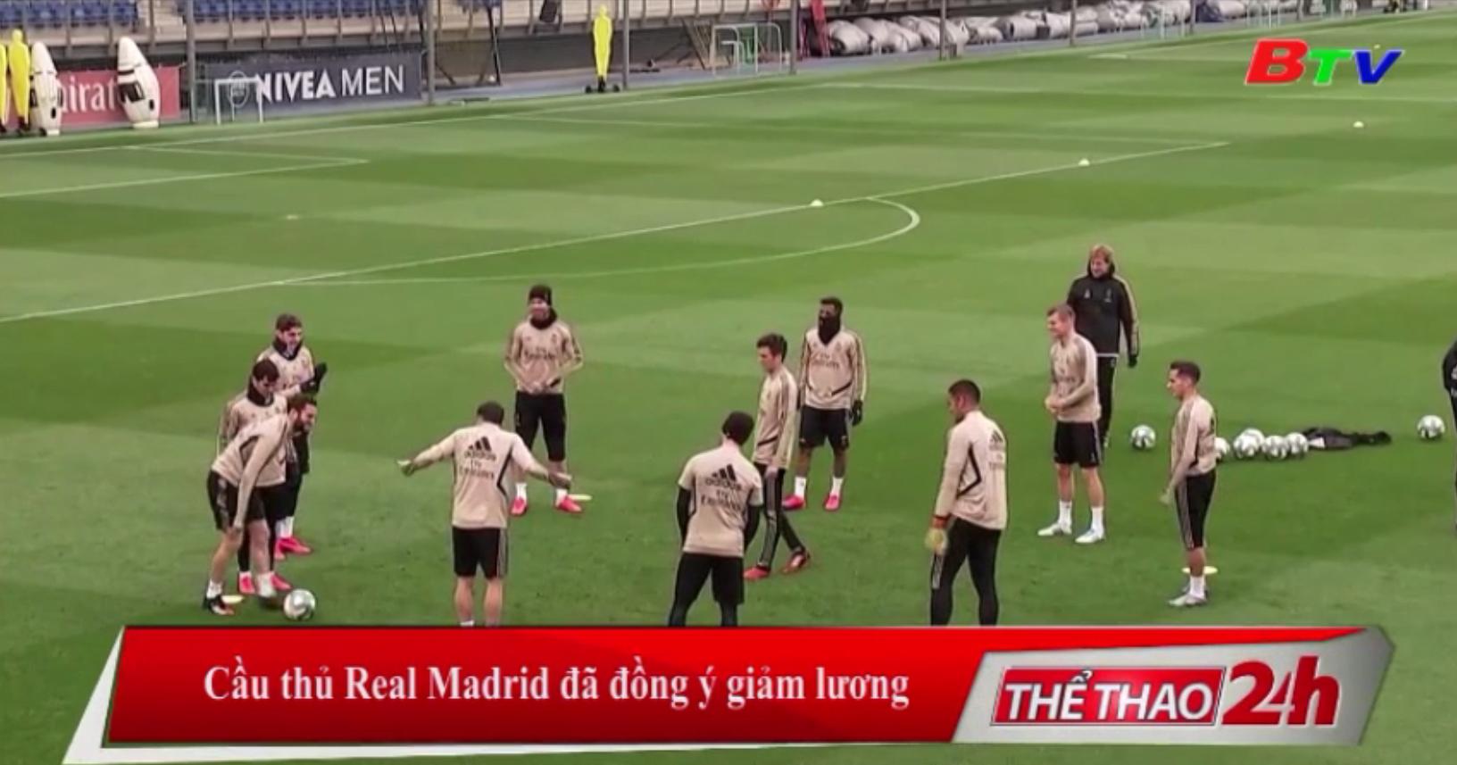 Cầu thủ Real Madrid đã đồng ý giảm lương