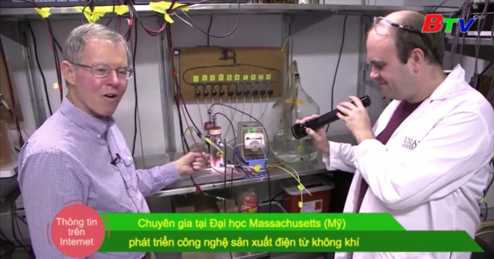 Chuyên gia tại Đại học Massachusetts (Mỹ) phát triển công nghệ sản xuất điện từ không khí