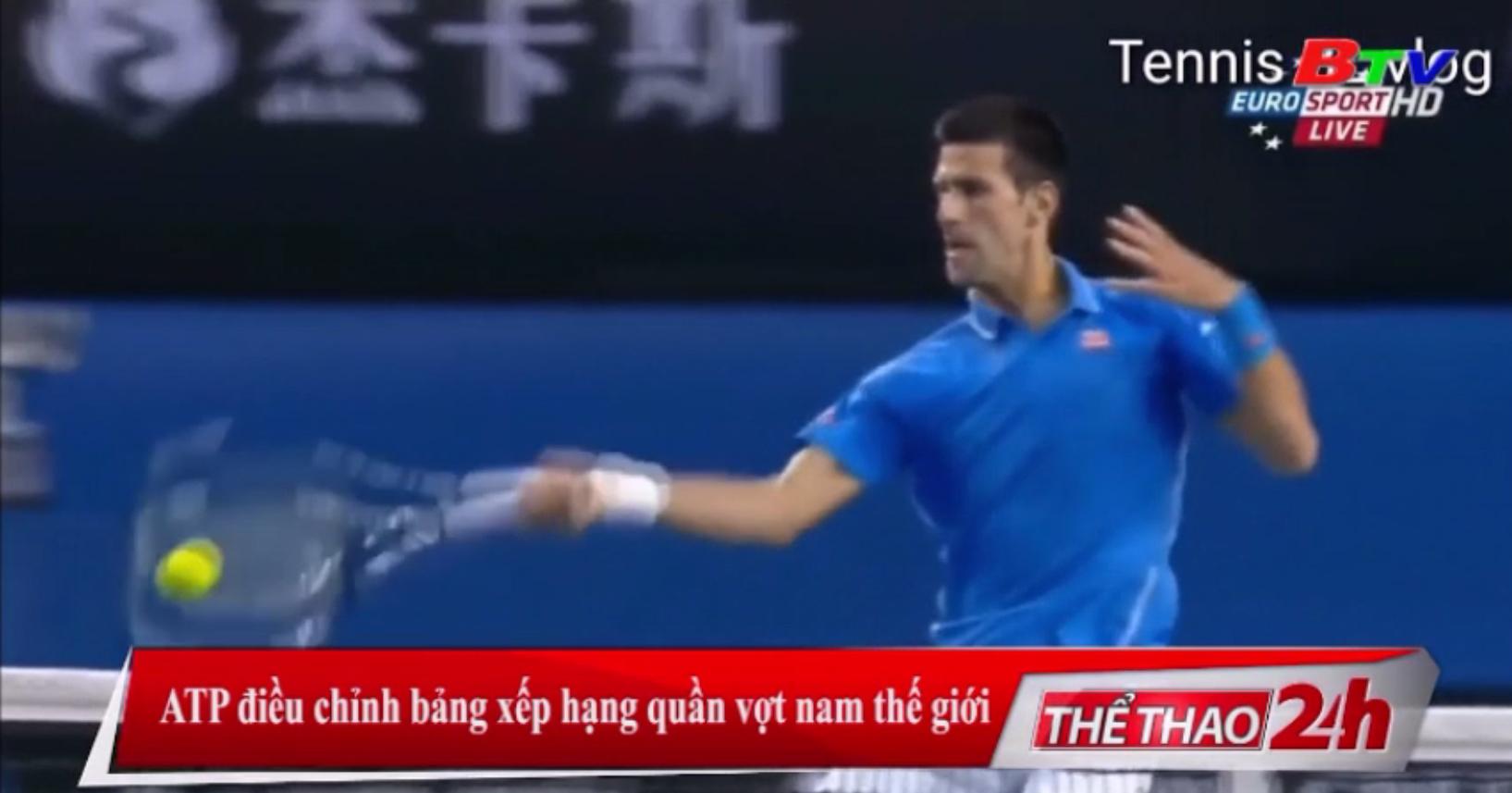 ATP điều chỉnh bảng xếp hạng quần vợt nam thế giới