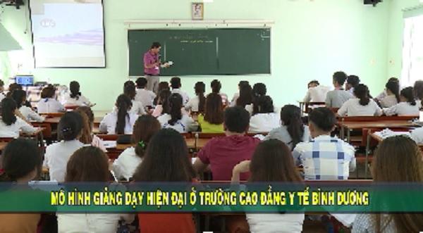 Mô hình giảng dạy hiện đại ở trường Cao đẳng Y tế Bình Dương