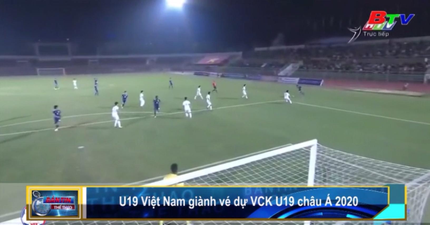 U19 Việt Nam giành vé dự VCK U19 châu Á 2020