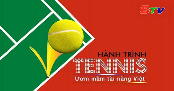 Hành trình Tennis (Chương trình ngày 12/6/2021)