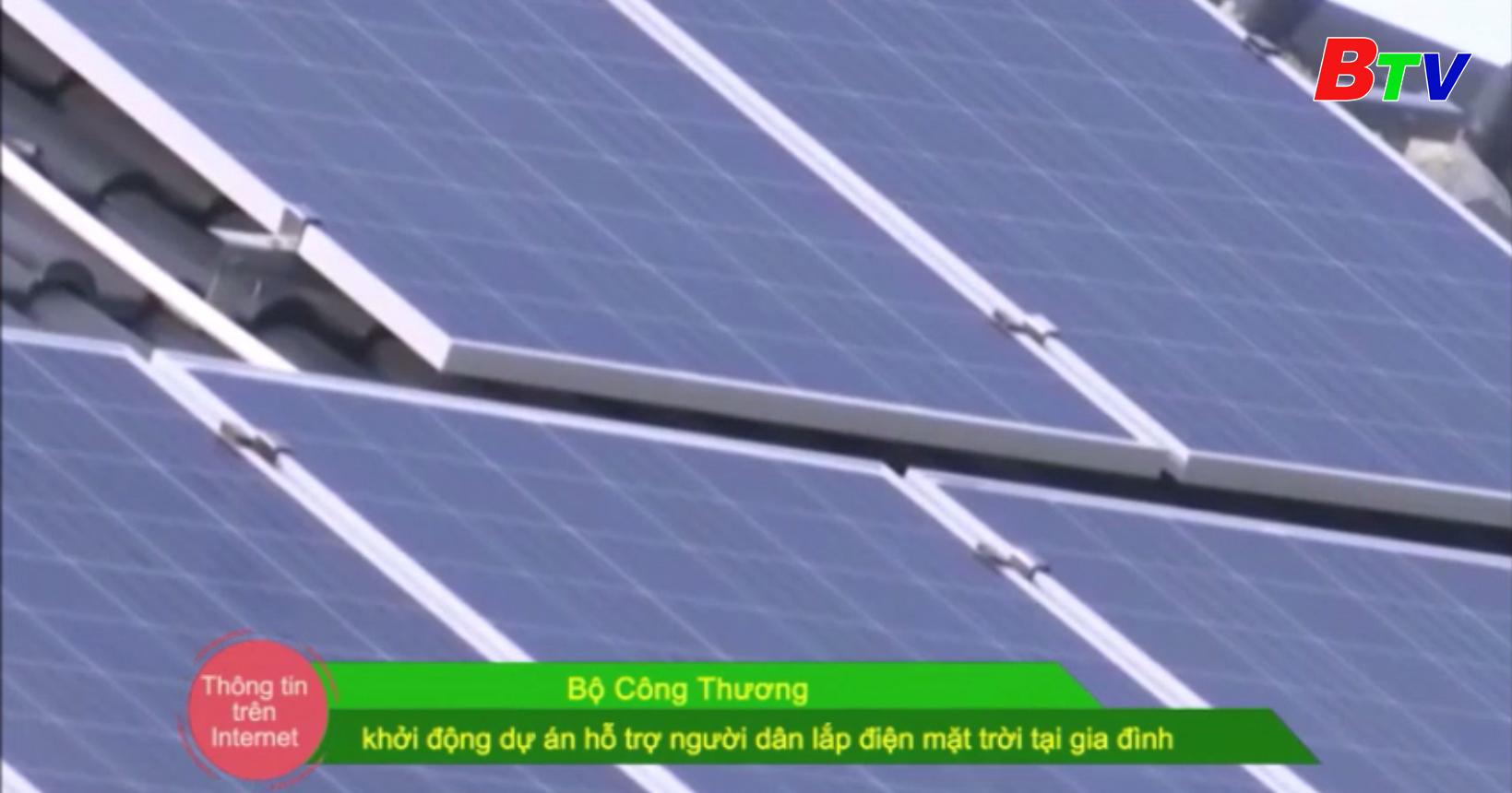 Bộ Công thương khởi động dự án hỗ trợ người dân lắp điện mặt trời tại gia đình