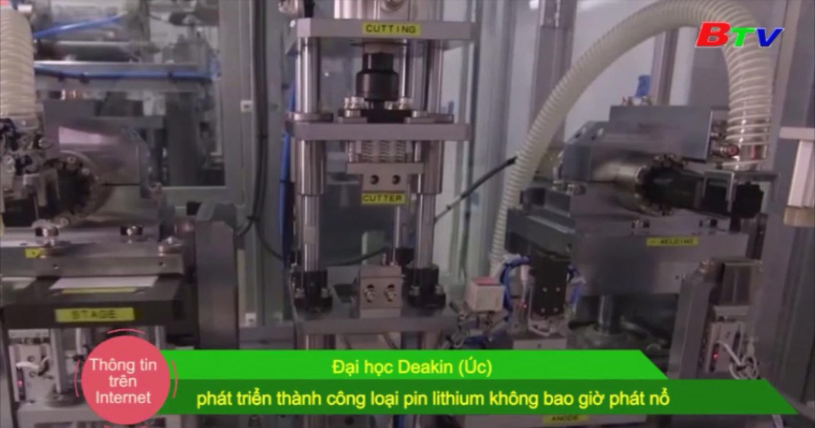 Đại học Deakin (Úc) phát triển thành công loại pin lithium không bao giờ phát nổ