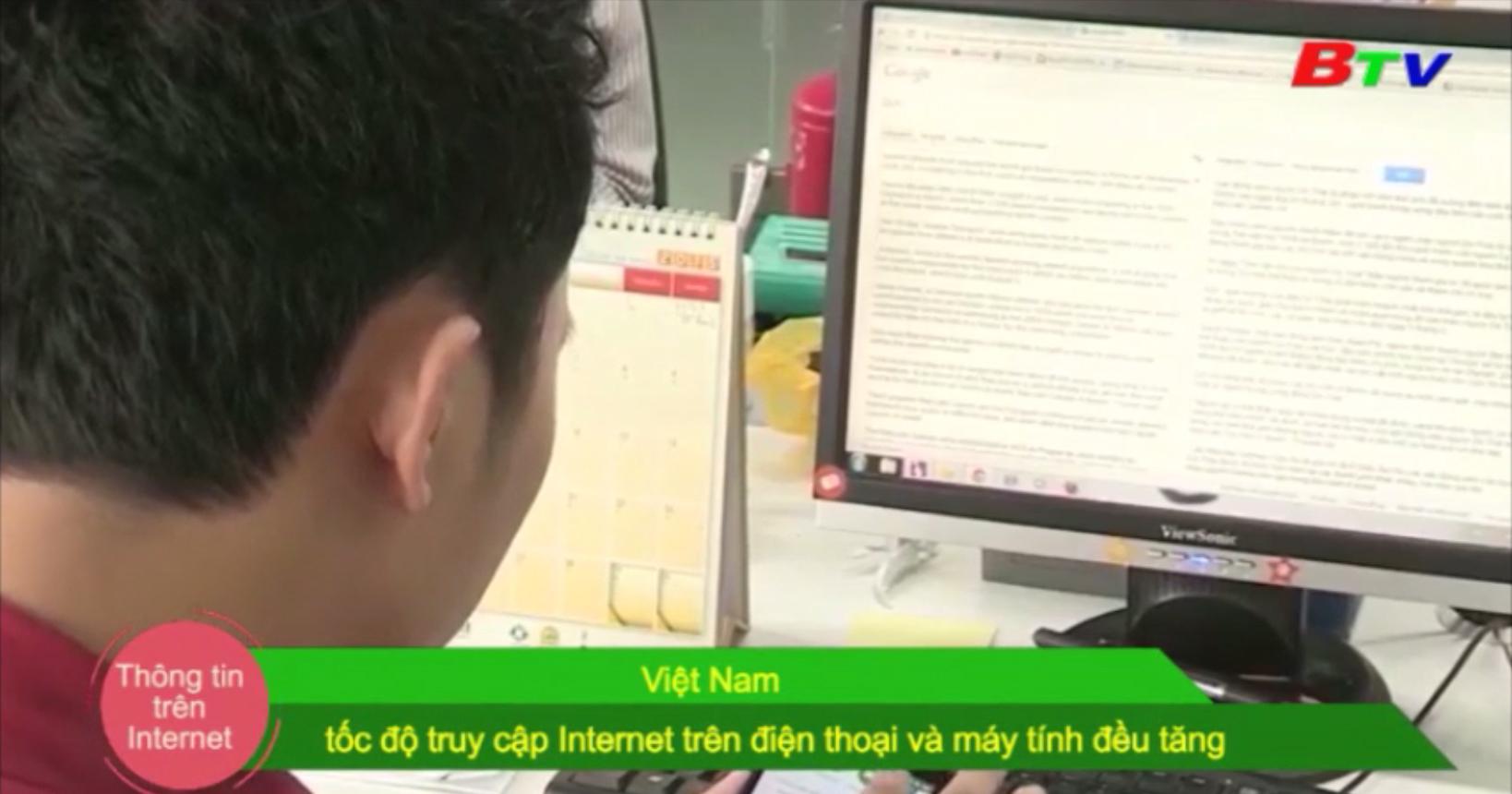 Việt Nam - Tốc độ truy cập internet trên điện thoại và máy tính đều tăng