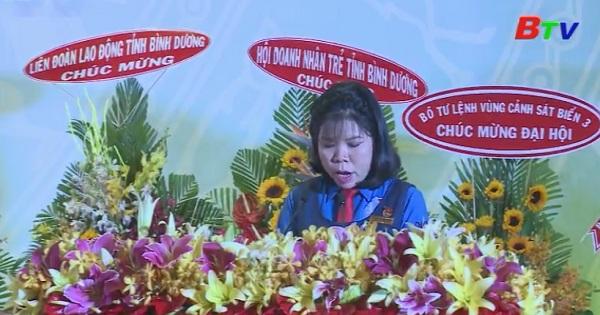 Bế mạc Đại hội đoàn TNCS Hồ Chí Minh tỉnh Bình Dương nhiệm kỳ 2017-2022