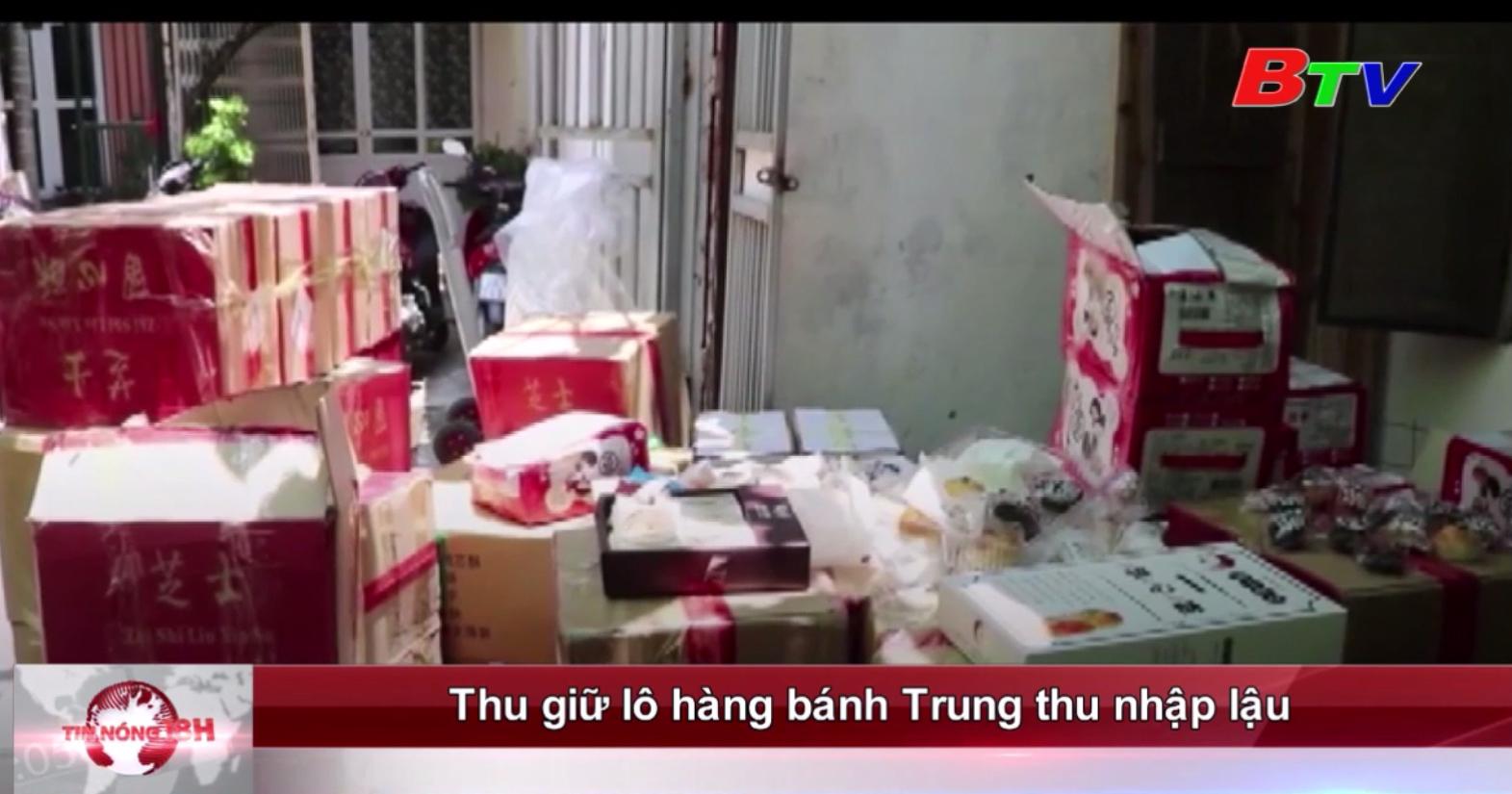 Thu giữ lô hàng bánh Trung thu nhập lậu